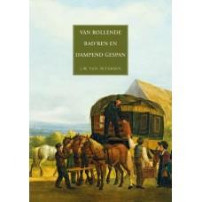 Boek | Van Rollende Rad'ren en Dampend Gespan I & II